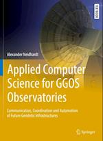 Applied Computer Science for GGOS Observatories (Springer Textbooks in Earth Sciences Geography and Environment)