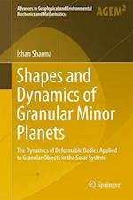 Shapes and Dynamics of Granular Minor Planets (Advances in Geophysical and Environmental Mechanics and Mathematics)
