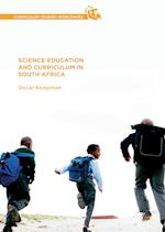 Science Education and Curriculum in South Africa (Curriculum Studies Worldwide)