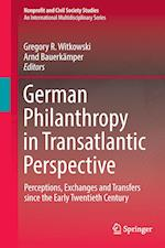 German Philanthropy in Transatlantic Perspective (Nonprofit and Civil Society Studies)