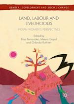 Land, Labour and Livelihoods (Gender, Development and Social Change)