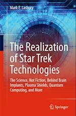 Realization of Star Trek Technologies