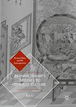 Bernard Shaw's Bridges to Chinese Culture (Bernard Shaw and His Contemporaries)