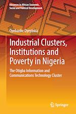 Industrial Clusters, Institutions and Poverty in Nigeria : The Otigba Information and Communications Technology Cluster