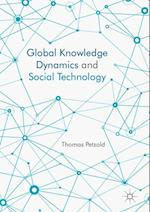 Global Knowledge Dynamics and Social Technology af Thomas Petzold