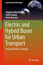 Electric and Hybrid Buses for Urban Transport af Bogdan Ovidiu Varga, Florin Mariasiu, Calin Iclodean
