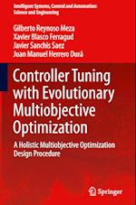 Controller Tuning with Evolutionary Multiobjective Optimization (Intelligent Systems, Control and Automation: Science and Engineering, nr. 85)