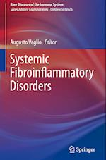 Systemic Fibroinflammatory Disorders (Rare Diseases of the Immune System)