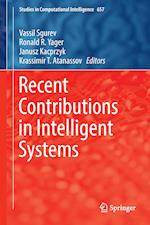 Recent Contributions in Intelligent Systems (Studies in Computational Intelligence, nr. 657)
