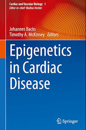 Epigenetics in Cardiac Disease