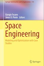Space Engineering : Modeling and Optimization with Case Studies