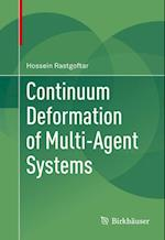 Continuum Deformation of Multi-Agent Systems