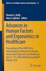 Advances in Human Factors and Ergonomics in Healthcare af Vincent Duffy