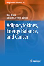 Adipocytokines, Energy Balance, and Cancer af Nathan A. Berger