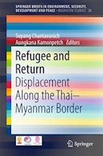 Refugee and Return (Springerbriefs in Environment, Security, Development and Peace, nr. 28)