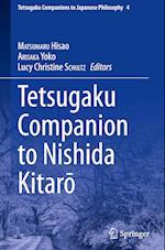 Tetsugaku Companion to Nishida Kitaro (Tetsugaku Companions to Japanese Philosophy, nr. 2)