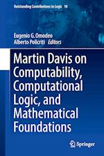 Martin Davis on Computability, Computational Logic, and Mathematical Foundations