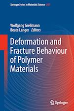 Deformation and Fracture Behaviour of Polymer Materials
