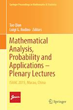 Mathematical Analysis, Probability and Applications - Plenary Lectures af Tao Qian