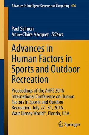 Advances in Human Factors in Sports and Outdoor Recreation : Proceedings of the AHFE 2016 International Conference on Human Factors in Sports and Outd