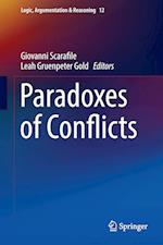 Paradoxes of Conflicts (Logic Argumentation Reasoning, nr. 12)