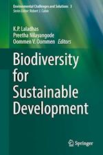Biodiversity for Sustainable Development (Environmental Challenges and Solutions, nr. 3)