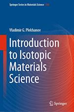 Introduction to Isotopic Materials Science (SPRINGER SERIES IN MATERIALS SCIENCE, nr. 248)