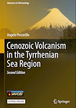 Cenozoic Volcanism in the Tyrrhenian Sea Region (Advances in Volcanology)