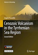 Cenozoic Volcanism in the Tyrrhenian Sea Region (Advances in Volcanology)