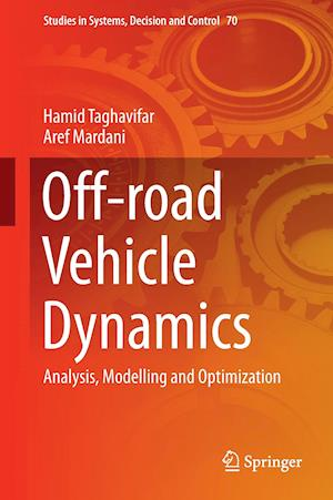 Off-road Vehicle Dynamics : Analysis, Modelling and Optimization