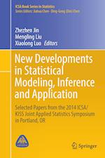 New Developments in Statistical Modeling, Inference and Application (ICSA Book Series in Statistics)