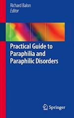 Practical Guide to Paraphilia and Paraphilic Disorders