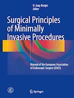 Surgical Principles of Minimally Invasive Procedures