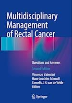 Multidisciplinary Management of Rectal Cancer