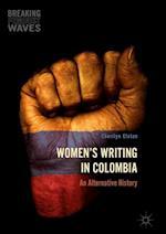 Women's Writing in Colombia (Breaking Feminist Waves)