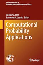 Computational Probability Applications (INTERNATIONAL SERIES IN OPERATIONS RESEARCH & MANAGEMENT SCIENCE, nr. 247)