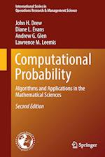 Computational Probability (INTERNATIONAL SERIES IN OPERATIONS RESEARCH & MANAGEMENT SCIENCE, nr. 246)