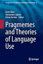 Pragmemes and Theories of Language Use