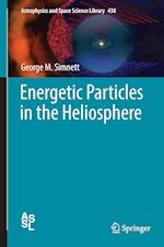 Energetic Particles in the Heliosphere (Astrophysics and Space Science Library, nr. 438)