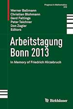 Arbeitstagung Bonn 2013 (Progress in Mathematics, nr. 319)