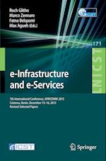 E-Infrastructure and E-Services (Lecture Notes of the Institute for Computer Sciences, Social Informatics and Telecommunications Engineering, nr. 171)