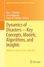 Dynamics of Disasters-Key Concepts, Models, Algorithms, and Insights (Springer Proceedings in Mathematics and Statistics, nr. 185)