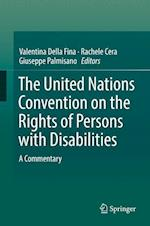 The United Nations Convention on the Rights of Persons with Disabilities : A Commentary