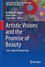 Artistic Visions and the Promise of Beauty : Cross-Cultural Perspectives