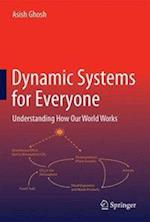 Dynamic Systems for Everyone