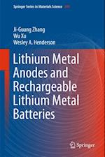 Lithium Metal Anodes and Rechargeable Lithium Metal Batteries (SPRINGER SERIES IN MATERIALS SCIENCE)