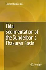 Tidal Sedimentation of the Sunderban's Thakuran Basin