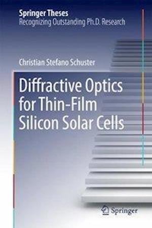 Diffractive Optics for Thin-Film Silicon Solar Cells