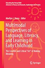 Multimodal Perspectives of Language, Literacy, and Learning in Early Childhood (Educating the Young Child, nr. 12)