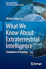 What We Know About Extraterrestrial Intelligence (Space and Society)